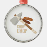 Chop Chop Round Metal Christmas Ornament
