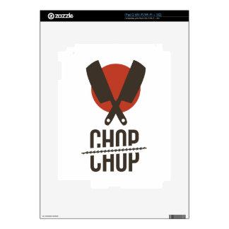 Chop Skins For iPad 2