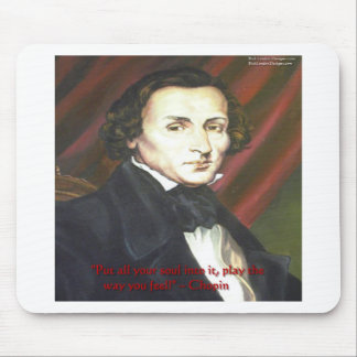 Chopin How To Play Quote Gifts Cards & Tees Mousepads