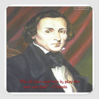 Chopin How To Play Quote Gifts Cards & Tees Square Sticker