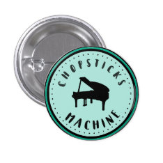 Chopsticks Machine Piano Button at Zazzle