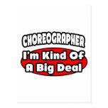 Choreographer ... Big Deal Post Cards