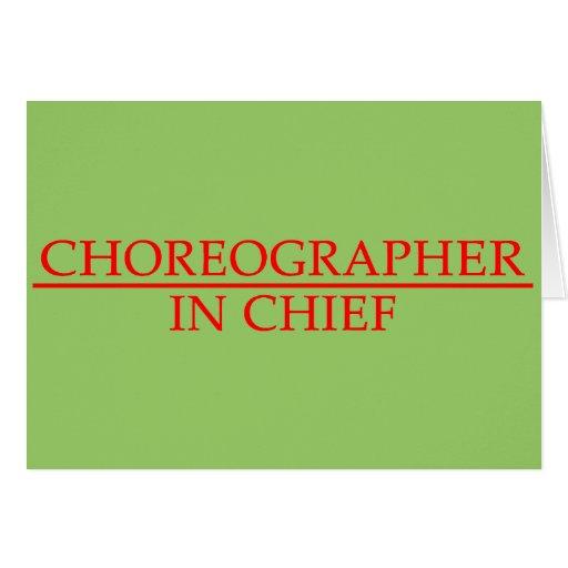 Choreographer in Chief Card