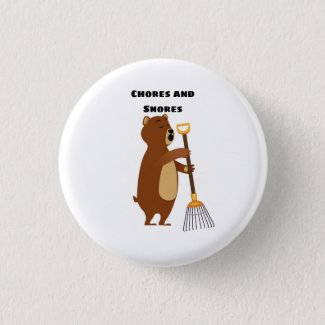 Chores and Snores Button