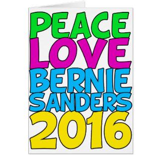 Chorreadoras 2016 de Bernie del amor de la paz Tarjeta De Felicitación