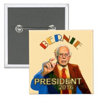 Chorreadoras de Bernie para el presidente 2016 Pin Cuadrada 5 Cm