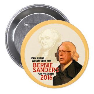 Chorreadoras de Bernie para el presidente 2016 Pin Redondo De 3 Pulgadas