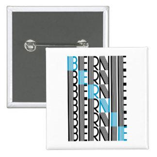 Chorreadoras de BERNIE textuales Pin Cuadrada 5 Cm