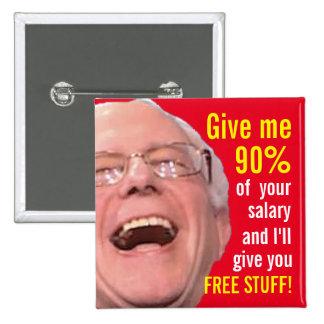 Chorreadoras socialistas de Bernie - materia del Pin Cuadrado