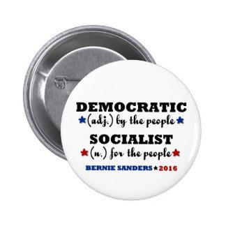 Chorreadoras socialistas Democratic de Bernie Pin Redondo De 2 Pulgadas