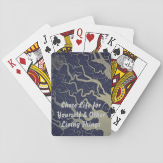 Chose Life for Yourself & Other Living Things Playing Cards