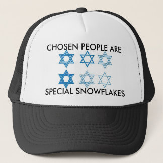 CHOSEN PEOPLE ARE SPECIAL SNOWFLAKES TRUCKER HAT