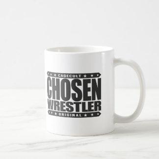 CHOSEN WRESTLER - A Superior Grappler and Grinder Coffee Mug