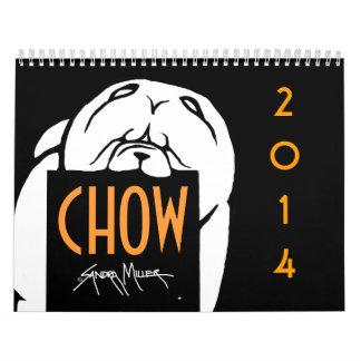CHOW 2014 the artwork of Sandra Miller Calendar