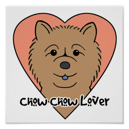 Chow Chow Lover Print