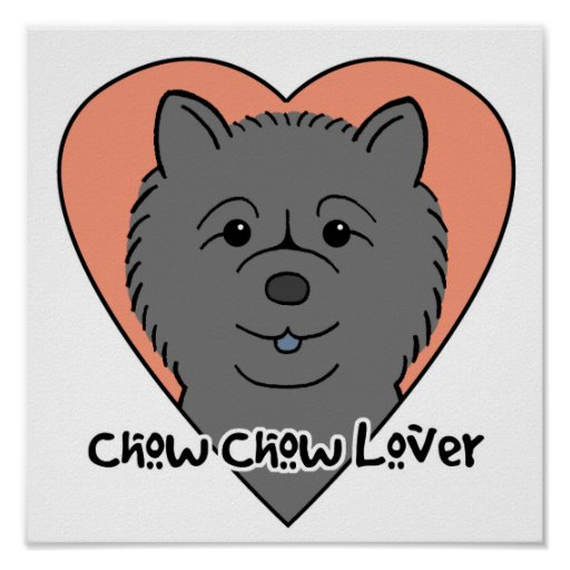 Chow Chow Lover Poster