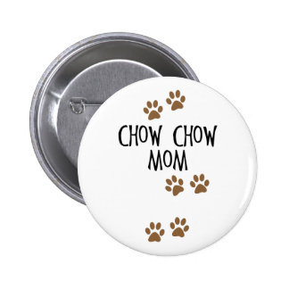 Chow Chow Mom Pins
