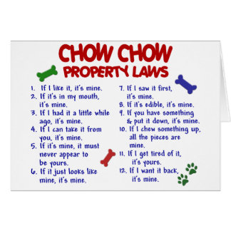 CHOW CHOW Property Laws Greeting Card