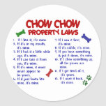 CHOW CHOW Property Laws Round Sticker