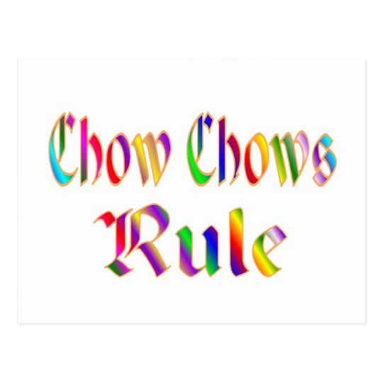 Chow Chows Rule Postcard