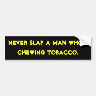 """Chrewing Tobacco"" Bumper Sticker"