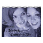 Chris and Lilly, TheMemoirs of a Friendship... ... Calendar