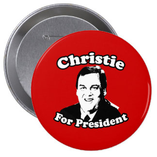 CHRIS CHRISTIE FOR PRESIDENT 4 INCH ROUND BUTTON