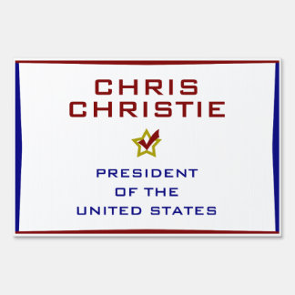 Chris Christie for President USA Yard Lawn Sign