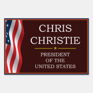 Chris Christie for President V3 Yard Lawn Sign