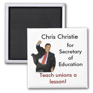 Chris Christie for Secretary of Education 2 Inch Square Magnet