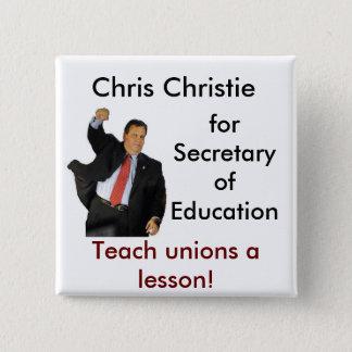 Chris Christie for Secretary of Education Button
