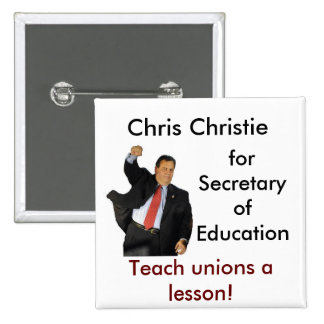 Chris Christie for Secretary of Education Button