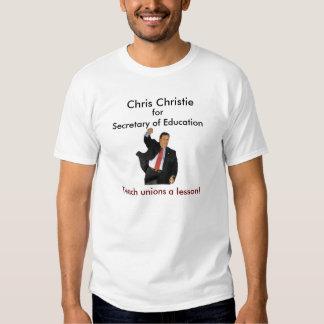 Chris Christie for Secretary of Education T-Shirt