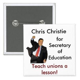 Chris Christie para la secretaria de la educación Pins