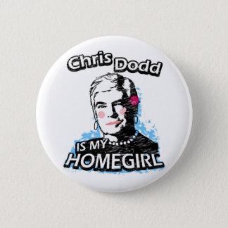 Chris Dodd is my homegirl Button