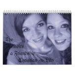 Chris y Lilly, TheMemoirs de una amistad… … Calendario
