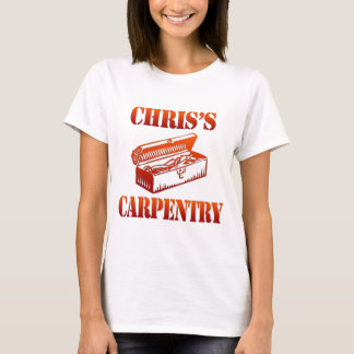 Chris's Carpentry T-Shirt