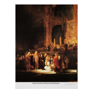 Christ And the Adultress by Rembrandt Poster