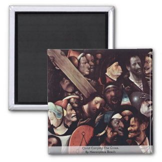 Christ Carrying The Cross.  By Hieronymus Bosch Refrigerator Magnet