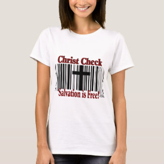 Christ Check! T-Shirt