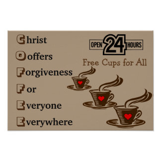 Christ Coffee Lovers Poster
