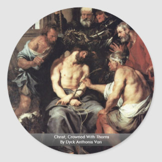 Christ, Crowned With Thorns By Dyck Anthonis Van Stickers