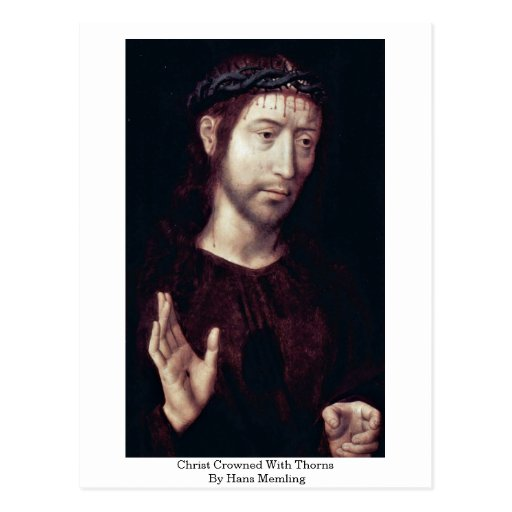 Christ Crowned With Thorns By Hans Memling Post Cards