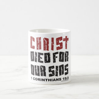 CHRIST DIED FOR OUR SINS - Customized Coffee Mug