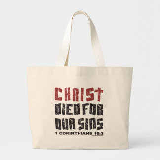 CHRIST DIED FOR OUR SINS LARGE TOTE BAG