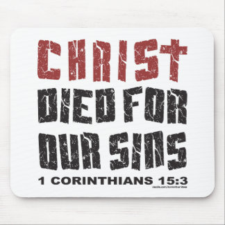 CHRIST DIED FOR OUR SINS MOUSE PAD