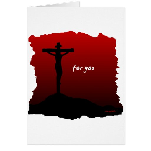 Christ died for you christian gift greeting card