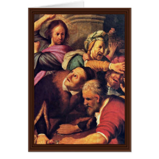Christ Driving The Money-Changers From The Temple. Greeting Card