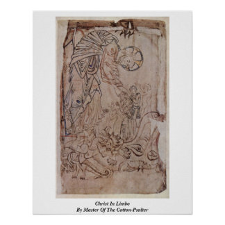 Christ In Limbo By Master Of The Cotton-Psalter Poster