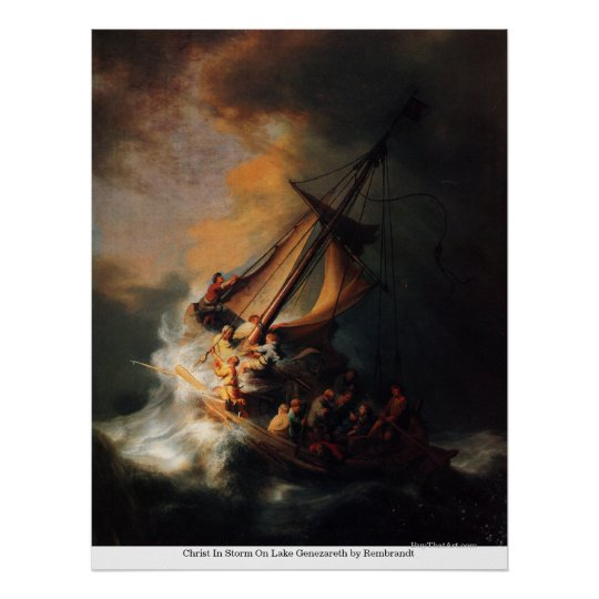 Christ In Storm On Lake Genezareth by Rembrandt Poster